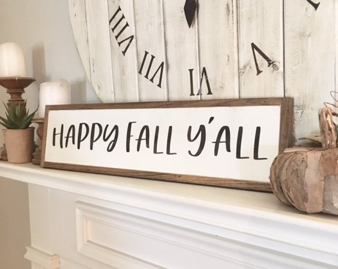 """HAPPY FALL Y'ALL 6""""X24"""" sign 