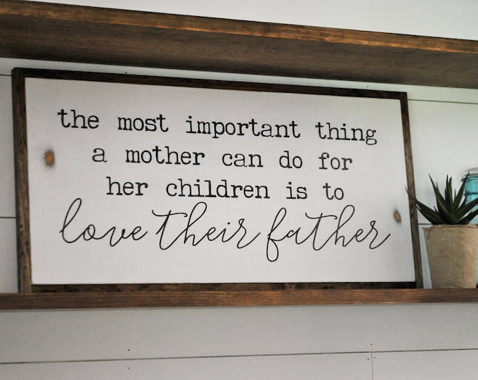 THE MOST IMPORTANT thing a mother can do 1'X2' | distressed rustic wall decor | painted shabby chic wall plaque | farmhouse inspired art