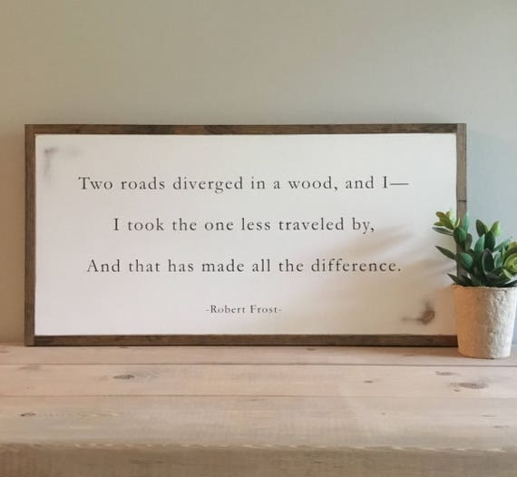 READY TO SHIP! Road Less Traveled 1'X2' Robert Frost poem | distressed rustic wall décor | painted shabby chic wall plaque |