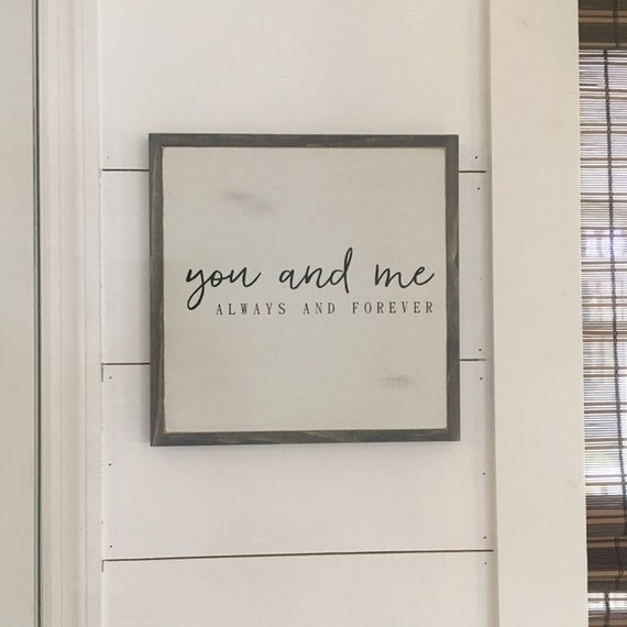 YOU AND ME 1X1 always and forever sign | hand painted wooden framed sign | farmhouse style sign | simple distressed wall art | rustic