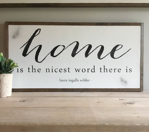HOME is the nicest word there is 1'x2' sign | Laura Ingalls Wilder quote | wall decor | shabby chic farmhouse cottage style wall art