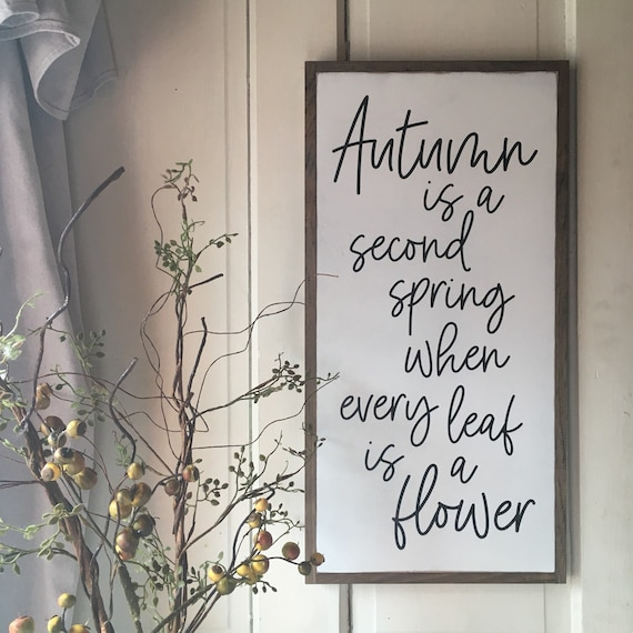 Autumn is a Second Spring sign 1'X2' | rustic wall decor | distressed framed wooden sign | farmhouse inspired shabby chic | Fall decor