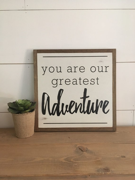 You Are Our Greatest Adventure 1'x1' sign | woodland theme | distressed rustic sign | nursery wall decor | Nordic farmhouse