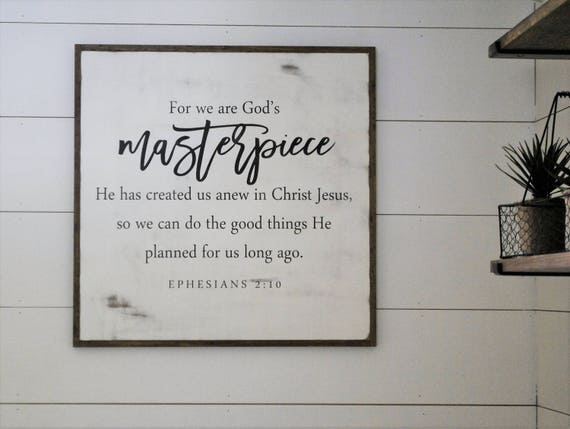 GODS MASTERPIECE 2'X2' | distressed painted wall plaque | shabby chic farmhouse decor | framed wall art | Ephesians 2:10