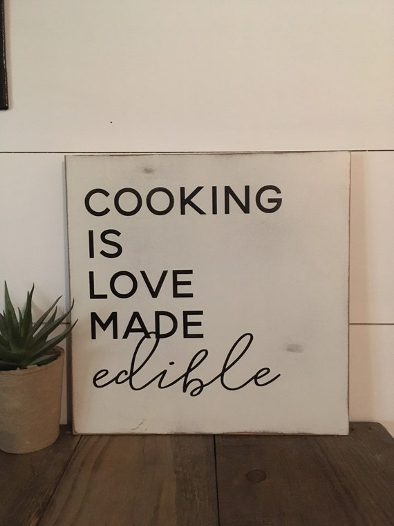 """READY TO SHIP! Slim sign """"cooking is love made edible"""" wooden distressed sign 12""""x12"""""""