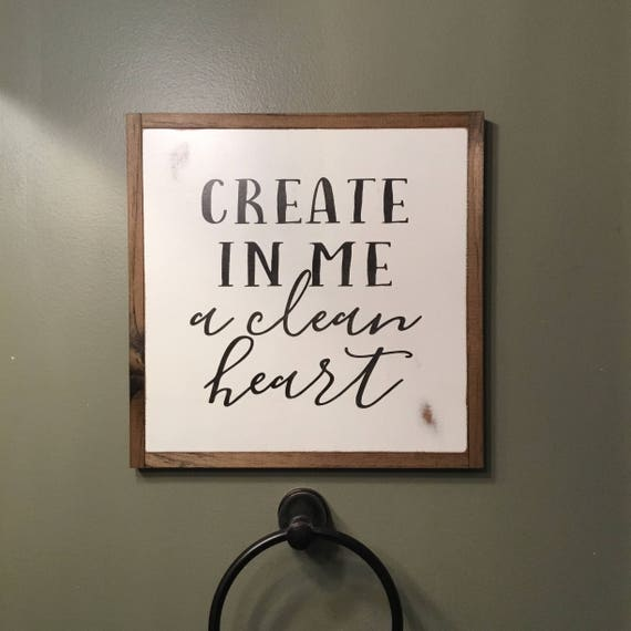 A CLEAN HEART 1'X1' sign | distressed wooden sign | painted art | elegant farmhouse decor | bathroom wall hanging