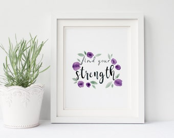 """Flower Wall Art, Floral Wall Decor, Watercolor Flowers, Watercolor Lettering, Motivational Quote, Inspirational Quote, 8x10"""""""