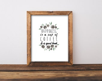 """Watercolor Calligraphy, Watercolor Flowers, Calligraphy Art, Quote, Watercolor Flowers,Floral Wall Decor, Coffee Quote, 8x10"""""""