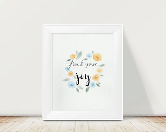 """Handlettering Watercolor, Calligraphy Art, Floral Wall Decor, Inspirational Quote, Watercolor Flower Painting, Typography Quote, 8x10"""""""