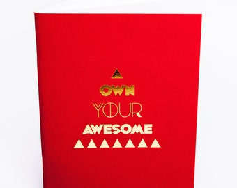 Own Your Awesome - Gold Foil Journal