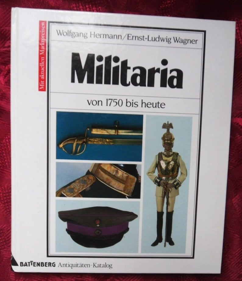 Battenberg Antiques Catalogue-Militaria-1750 to today-Hermann/Wagner