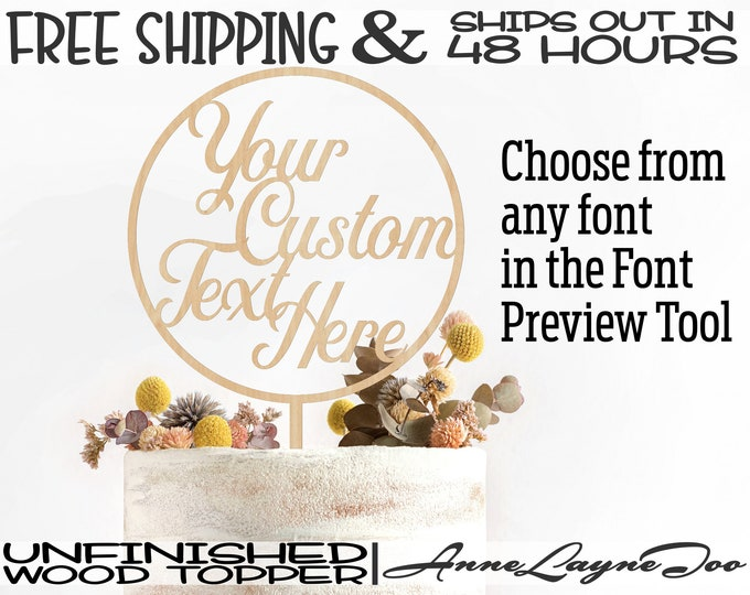 """Custom Flower or Cake Topper, Personalized Cake Topper, 1/8"""" Baltic Birch Plywood, unfinished, laser cut, Ships in 48 HOURS -991000"""