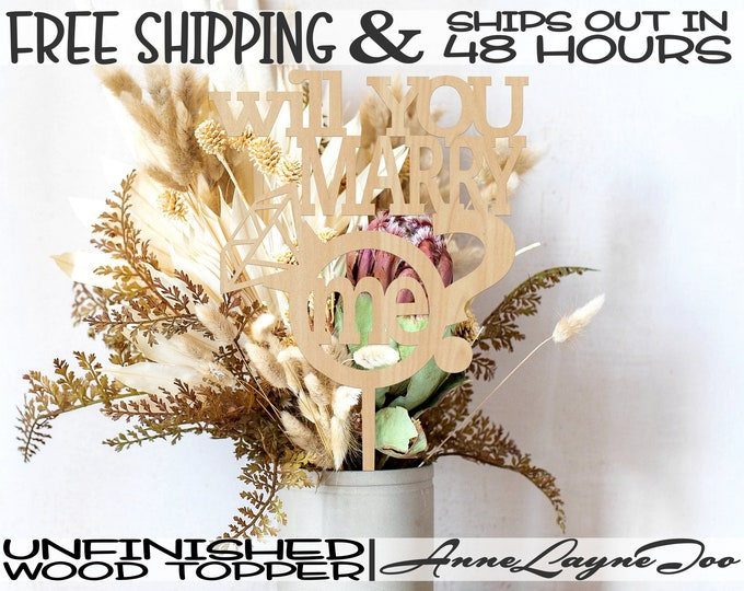 """Will You Marry Me Flower or Cake Topper, Engagement Cake Topper, 1/8"""" Baltic Birch Plywood, unfinished, laser cut, Ships in 48 HOURS -325011"""