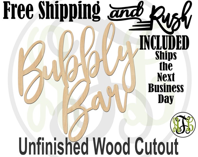 Bubbly Bar Wood Sign, Wedding Sign, Bridal Shower Sign, Bar Wall Sign, unfinished, wood cut out, laser cut -325172- RUSH PRODUCTION