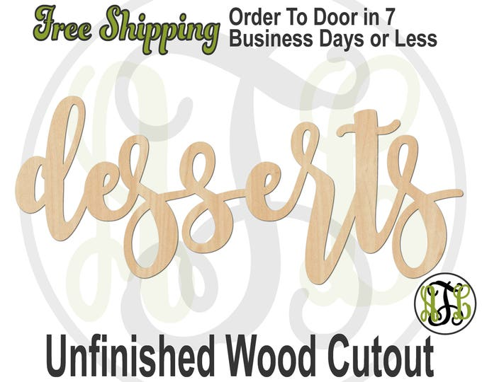 desserts - 320345FrFt- Word Cutout, unfinished, wood cutout, wood craft, laser cut wood, wood cut out, Door Hanger, wooden, wreath accent