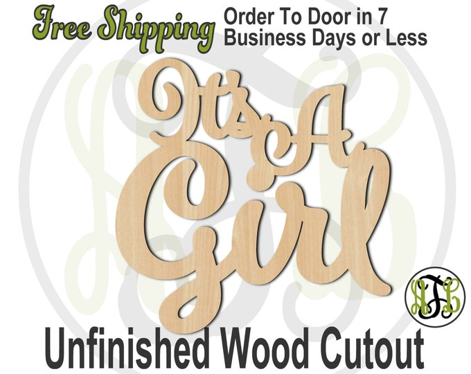 It's A Girl - 320002- Cutout, unfinished, wood cutout, wood craft, laser cut wood, wood cut out, Door Hanger, wooden sign, wall art
