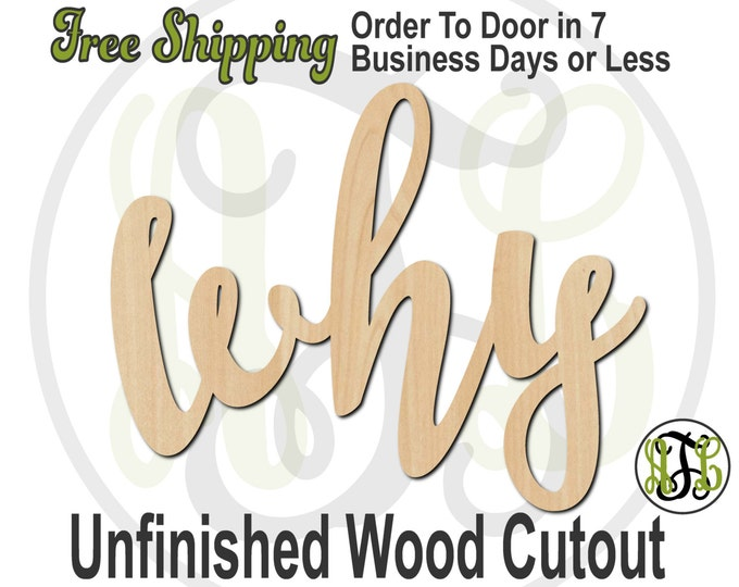 why - 320211FrFt- Word Cutout, unfinished, wood cutout, wood craft, laser cut wood, wood cut out, Door Hanger, wooden sign, wreath accent