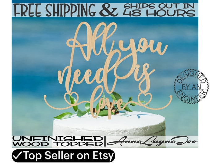 """All you need is love Flower or Cake Topper, Wedding Cake Topper, 1/8"""" Baltic Birch Plywood, unfinished, laser cut, Ships in 48 HOURS -325193"""