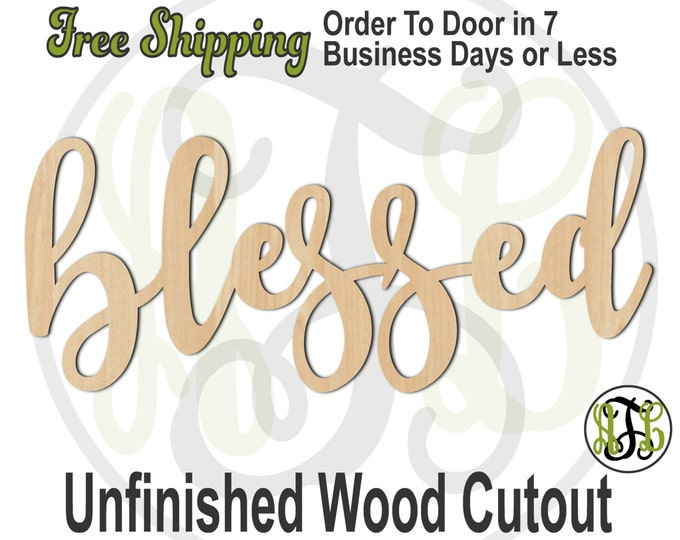 blessed - 320032FrFt- Word Cutout, unfinished, wood cutout, wood craft, laser cut wood, wood cut out, Door Hanger, wooden, wreath accent