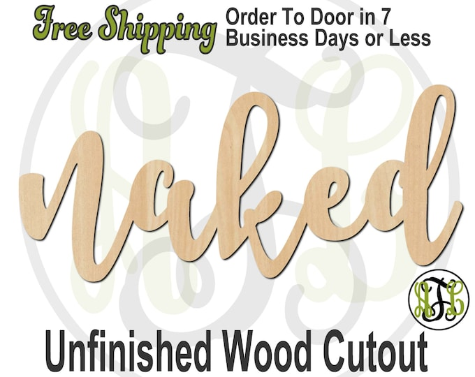 naked - 320276FrFt- Word Cutout, unfinished, wood cutout, wood craft, laser cut wood, wood cut out, Door Hanger, wooden sign, wreath accent