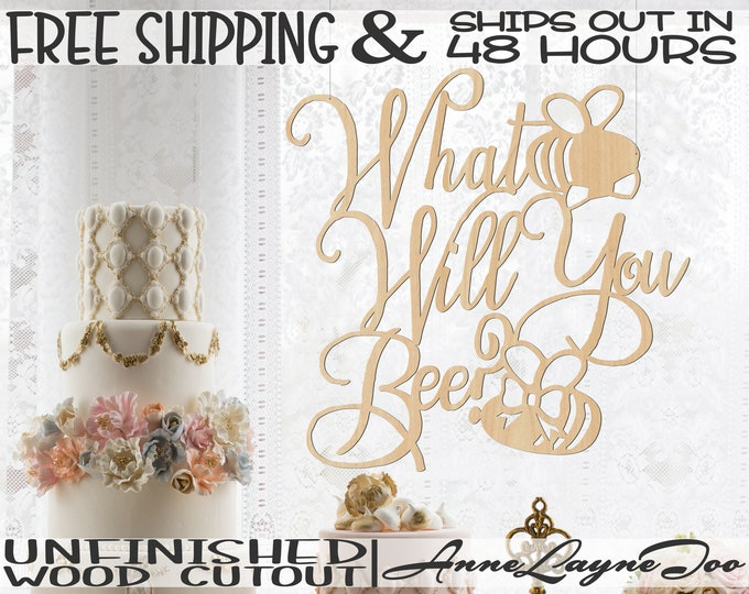 What Will You Be Wood Cutout, Baby Shower Sign, Gender Reveal Sign, unfinished, wood cut out, laser cut, Ships in 48 HOURS -325192