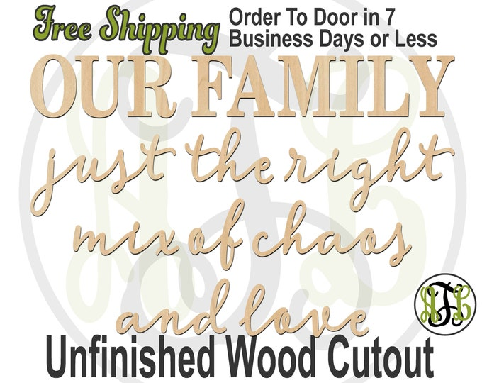 OUR FAMILY chaos and love, Wall Phrase Cutout, laser cutout, wooden sign, wall phrase, wooden wall phrase, unfinished wood cutout - 325148