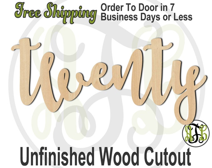 twenty - 320246FrFt- Word Cutout, unfinished, wood cutout, birthday, number, laser cut wood, wood cut out, Door Hanger, wooden sign, age