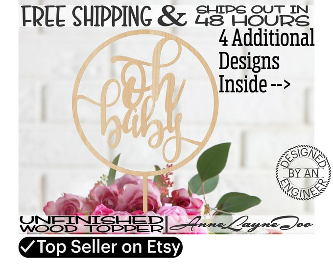 """oh baby, boy, girl, babies Flower or Cake Topper, 1/8"""" Baltic Birch Ply, unfinished, laser cut, Ships in 48 HOURS - 325080-99-100-170-1011"""