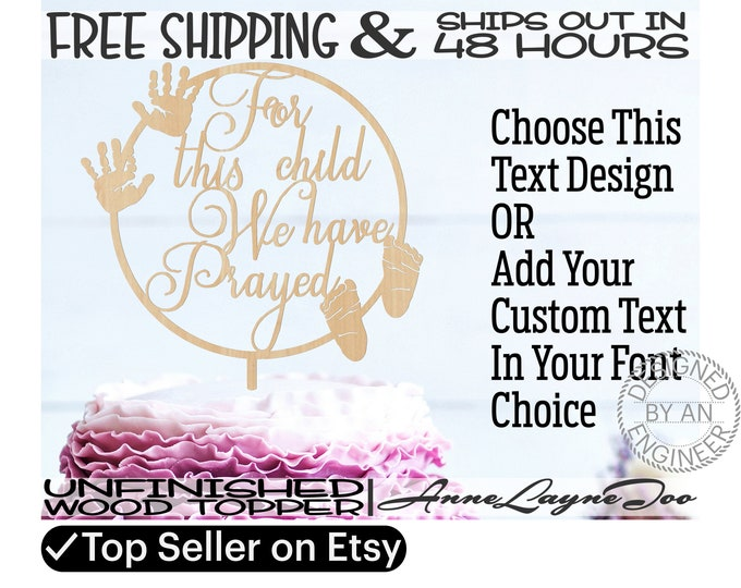 """For this child Flower / Cake Topper, Baby Cake Topper, 1/8"""" Baltic Birch Plywood, unfinished, laser cut, Ships in 48 HOURS -325197 / 990076"""