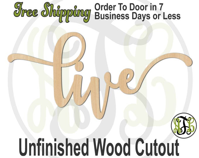 live 2 - 320312FrFt- Word Cutout, unfinished, wood cutout, wood craft, laser cut wood, wood cut out, Door Hanger, wood cut out, wooden sign
