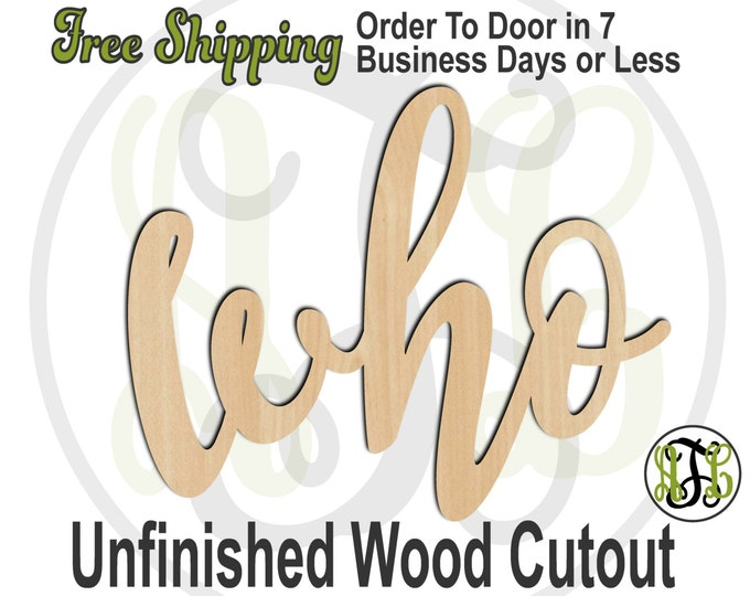 who - 320207FrFt- Word Cutout, unfinished, wood cutout, wood craft, laser cut wood, wood cut out, Door Hanger, wooden sign, wreath accent