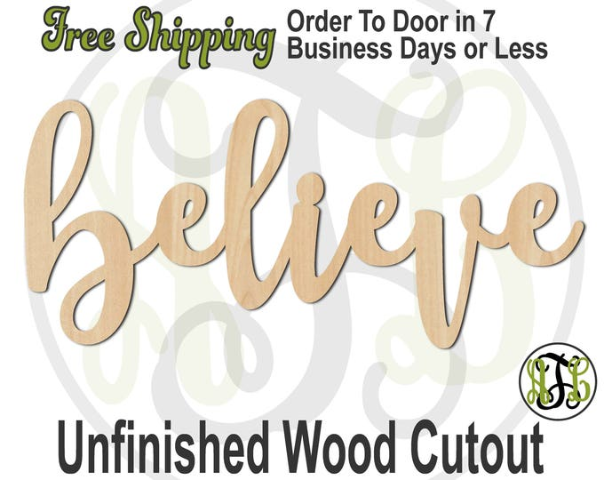 believe - 320307FrFt- Word Cutout, unfinished, wood cutout, wood craft, laser cut wood, wood cut out, Door Hanger, wooden, wreath accent