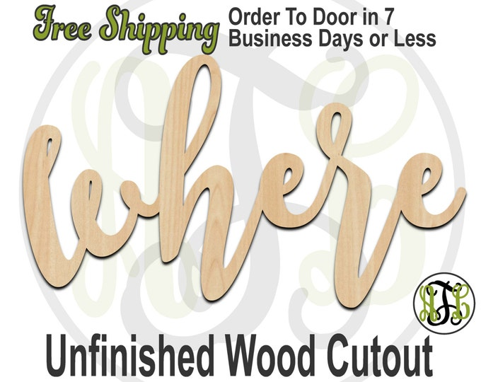 where - 320210FrFt- Word Cutout, unfinished, wood cutout, wood craft, laser cut wood, wood cut out, Door Hanger, wooden sign, wreath accent