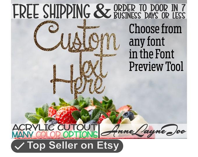 """Custom Text Flower or Cake Topper, Custom Cake Topper, Wedding, Birthday, Welcome, Flower Topper, 1/8"""" Acrylic, laser cut -990071"""