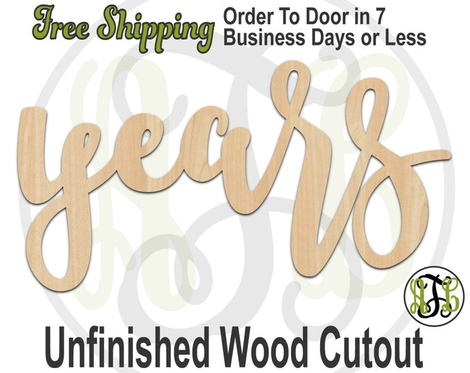 years - 320206FrFt- Word Cutout, unfinished, wood cutout, wood craft, laser cut wood, wood cut out, Door Hanger, wooden sign, wreath accent