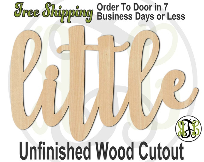 little - 320216FrFt- Word Cutout, unfinished, wood cutout, wood craft, laser cut wood, wood cut out, Door Hanger, wooden sign, wreath accent