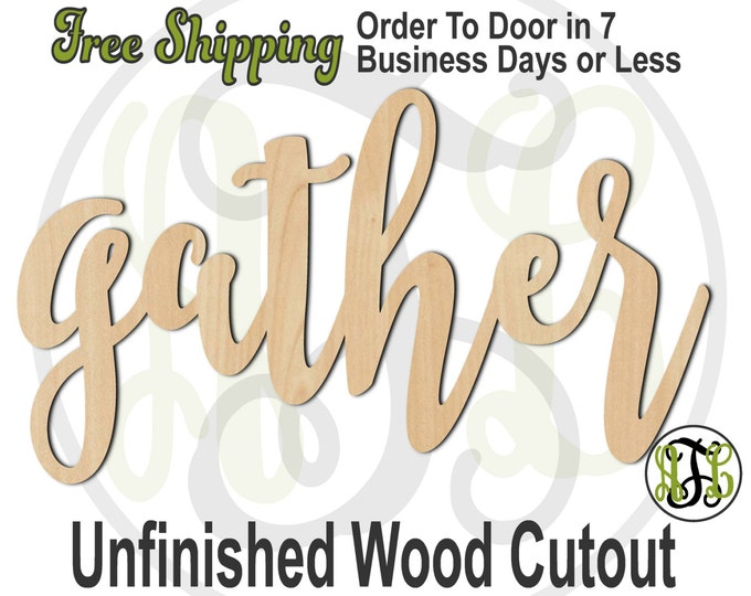 gather- 320033FrFt- Word Cutout, unfinished, wood cutout, wood craft, laser cut wood, wood cut out, Door Hanger, wooden sign, wreath accent