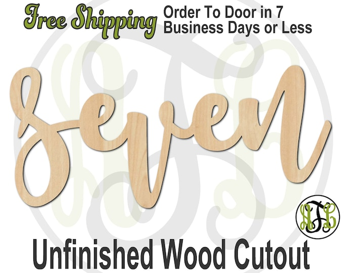 seven - 320234FrFt- Word Cutout, unfinished, wood cutout, birthday, number, laser cut wood, wood cut out, Door Hanger, wooden sign, age