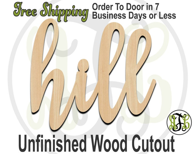 hill - 320043FrFt- Word Cutout, unfinished, wood cutout, wood craft, laser cut wood, wood cut out, Door Hanger, wooden sign, wreath accent
