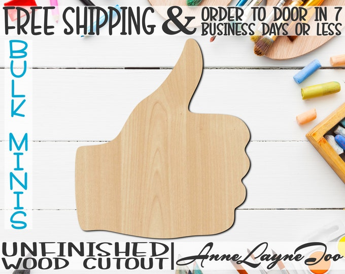 """Thumbs Up, 2"""" to 6"""" Minis, Small Wood Cutout, unfinished, wood cutout, wood craft, laser cut shape, wood cut out, ornament -300134"""