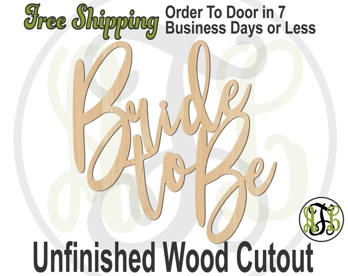 Bride to Be - 325106- Door Hanger Cutout, unfinished, wood cutout, wood craft, laser cut out, wood cut out, Bridal Shower, wooden sign