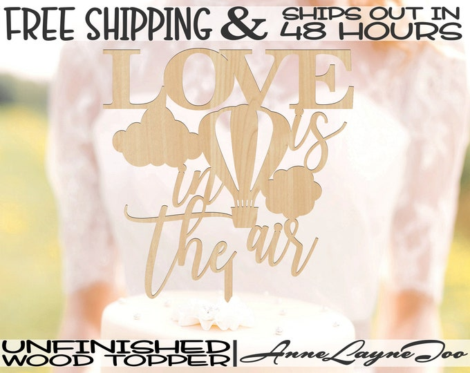 """Love is in the air Flower or Cake Topper, Engagement Cake Topper, 1/8"""" Baltic Birch Plywood, unfinished, laser cut, Ships in 48 HOURS-325188"""