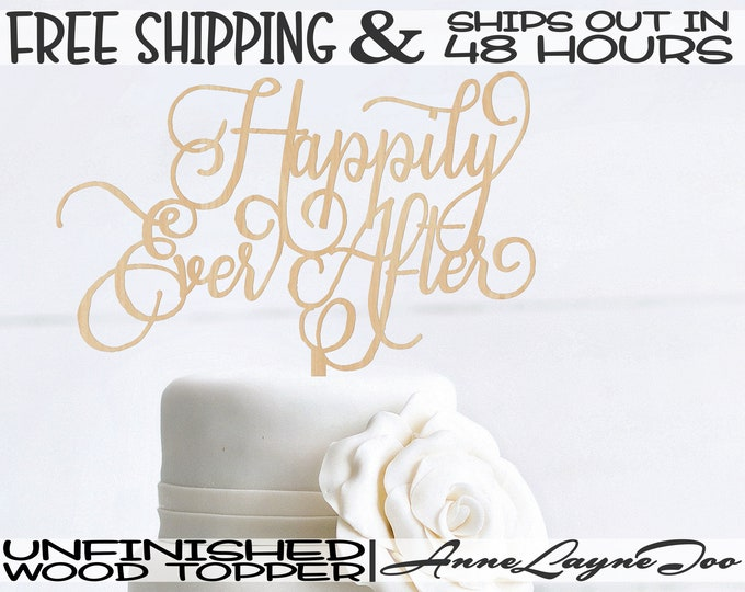 """Happily Ever After Flower or Cake Topper, Wedding Cake Topper, 1/8"""" Baltic Birch Plywood, unfinished, laser cut, Ships in 48 HOURS -325205"""