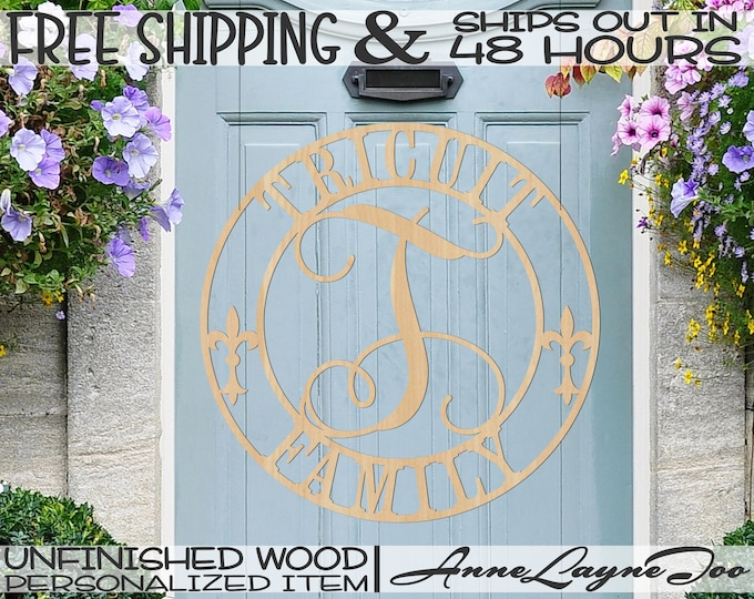 Name Initial Circle Wood Sign, Family Cutout, Wedding Sign, Bridal Shower, unfinished, wood cut out, laser cut, Ships in 48 HOURS -990075