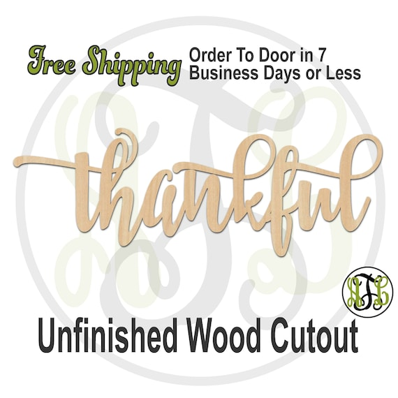thankful 2 - 320295FrFt- Word Cutout, unfinished, wood cutout, wood craft, laser cut wood, wood cut out, Door Hanger, wood cut out, wooden