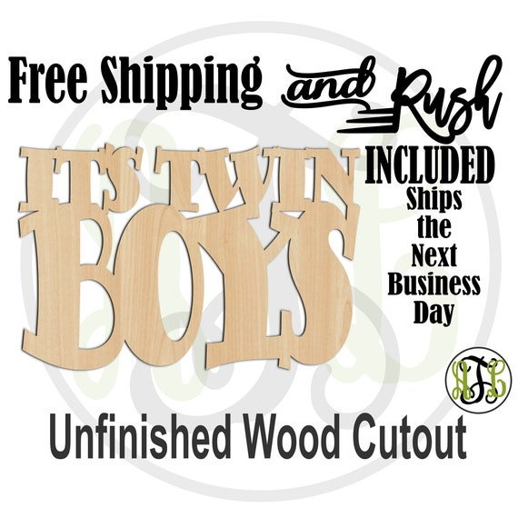 It's Twin Boys Wood Sign, Baby Shower Sign, Hospital Door Hanger, Nursery, unfinished, wood cut out, laser cut -320001TB- RUSH PRODUCTION