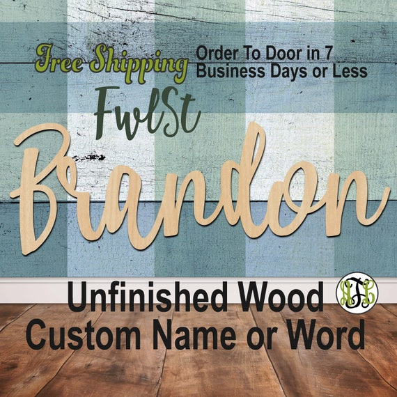 Unfinished Wood Custom Name or Word FwlSt Font, wood cut out, Script, Connected, wood cutout, wooden sign, Nursery, Wedding, Birthday
