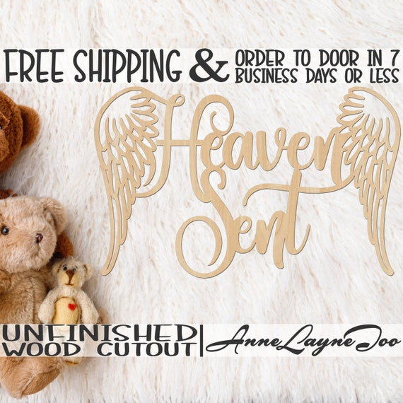 Heaven Sent Wood Cutout, Nursery Cutout, Baby Shower Sign, Nursery Wooden Sign, Shower Cutout, unfinished, wood cut out, laser cut - 321012