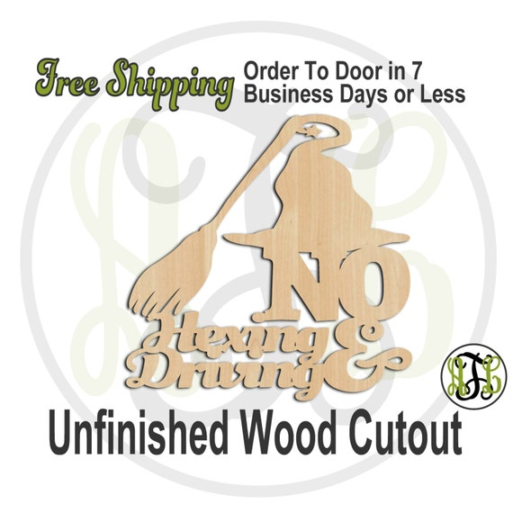 No Hexing & Driving - 160207- Halloween Cutout, unfinished, wood cutout, wood craft, laser cut wood, wood cut out, Door Hanger, wooden sign