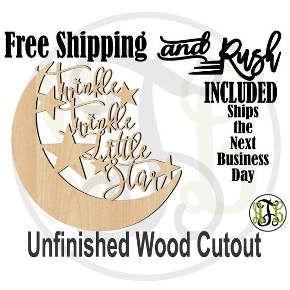 Twinkle Twinkle Little Star - 325016 - Nursery Cutout, unfinished, wood cutout, laser cut,  sign, wall art - RUSH PRODUCTION